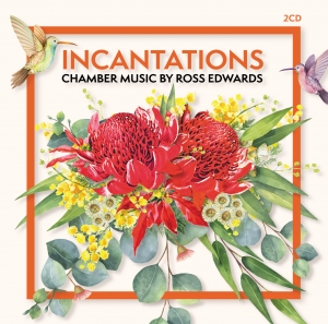 481 7683 Ross Edwards - Incantations