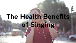 Health Benefits of Singing Hero Image 900x600px with text